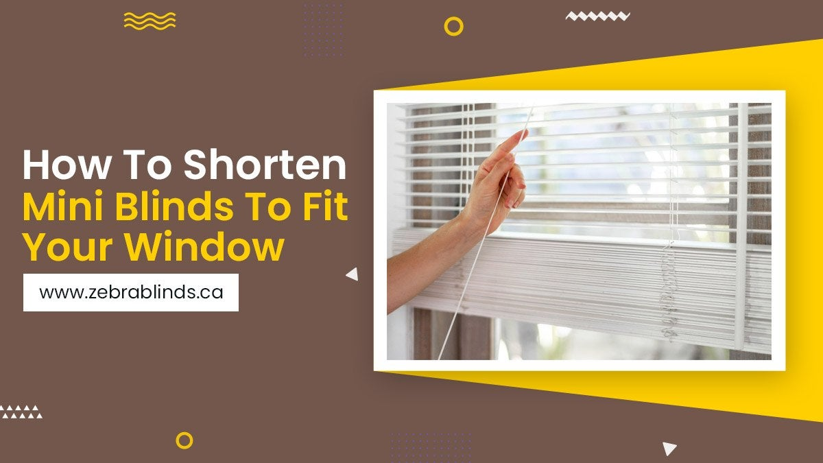How To Shorten Mini Blinds To Fit Your Window