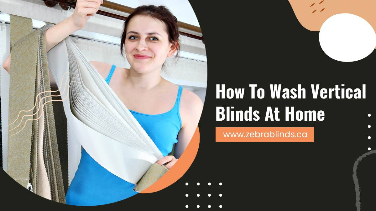 How to Wash Vertical Blinds At Home