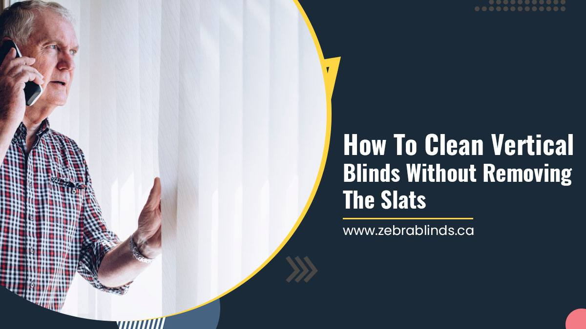 How-To-Clean-Vertical-Blinds-Without-Removing-The-Slats