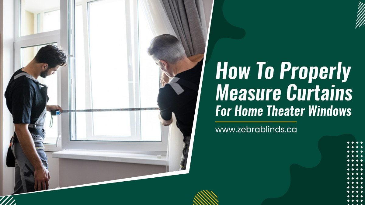 How-To-Properly-Measure-Curtains-For-Home-Theater-Windows