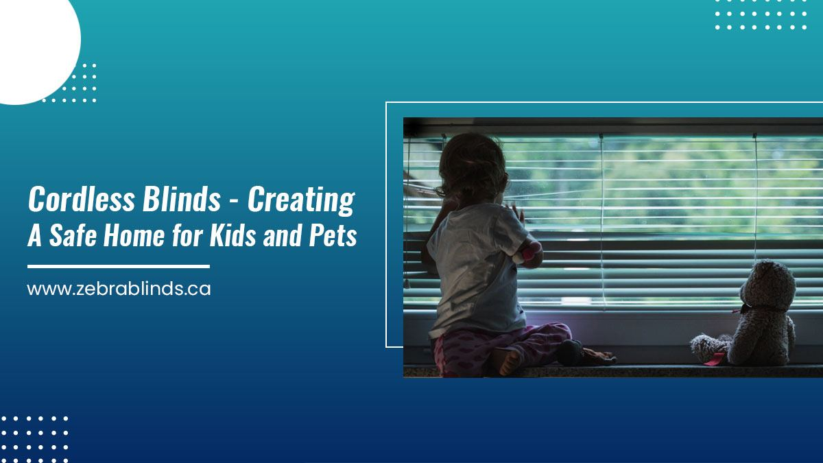 Cordless-Blinds-Creating-A-Safe-Home-for-Kids-and-Pets