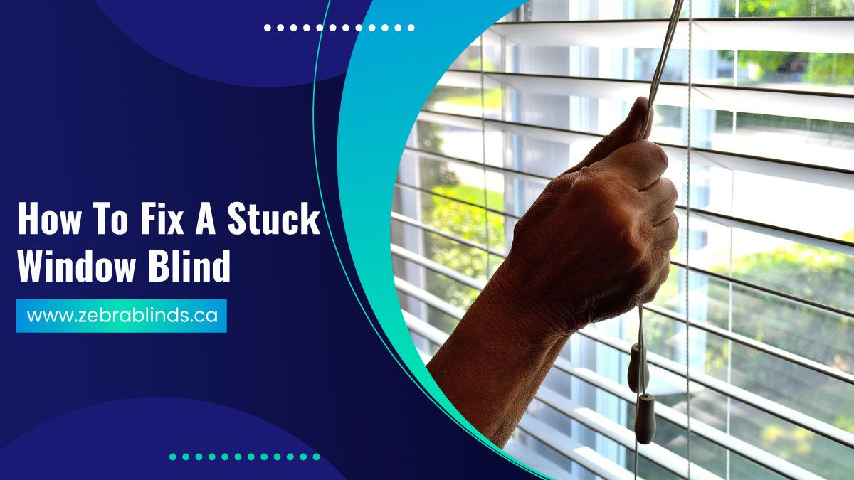 How-To-Fix-A-Stuck-Window-Blind