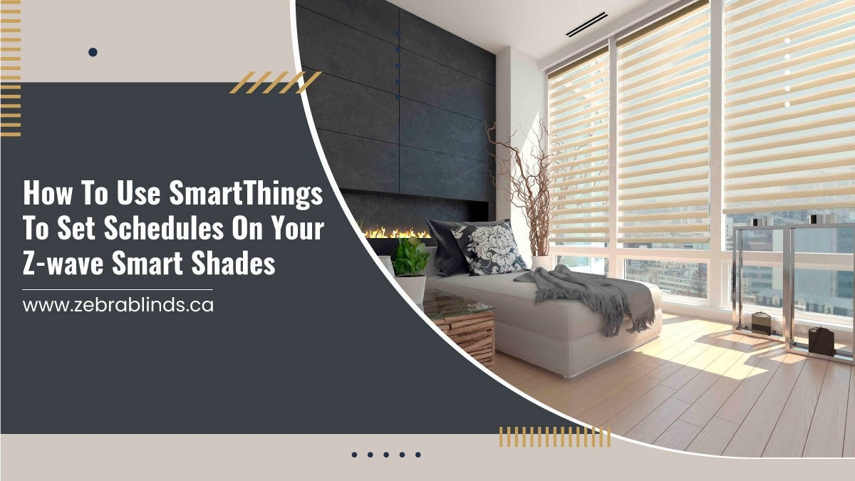 How-To-Use-SmartThings-To-Set-Schedules-On-Your-Z-wave-Smart-Shades