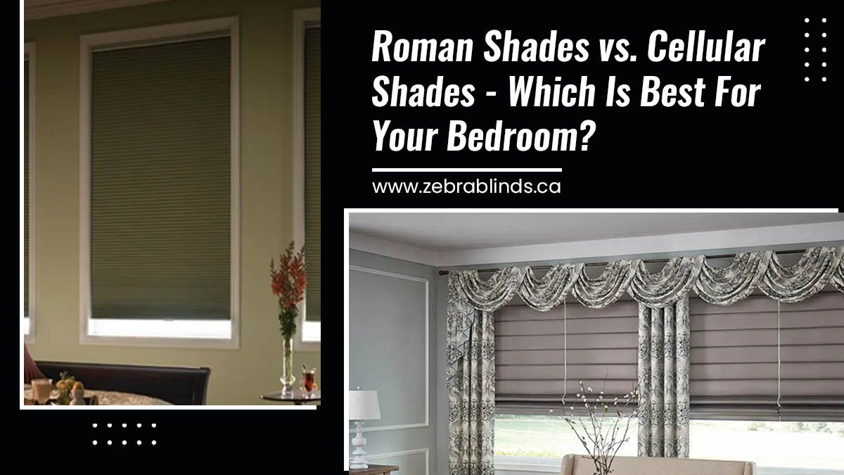 Roman-Shades-vs.-Cellular-Shades-Which-Is-Best-For-Your-Bedroom