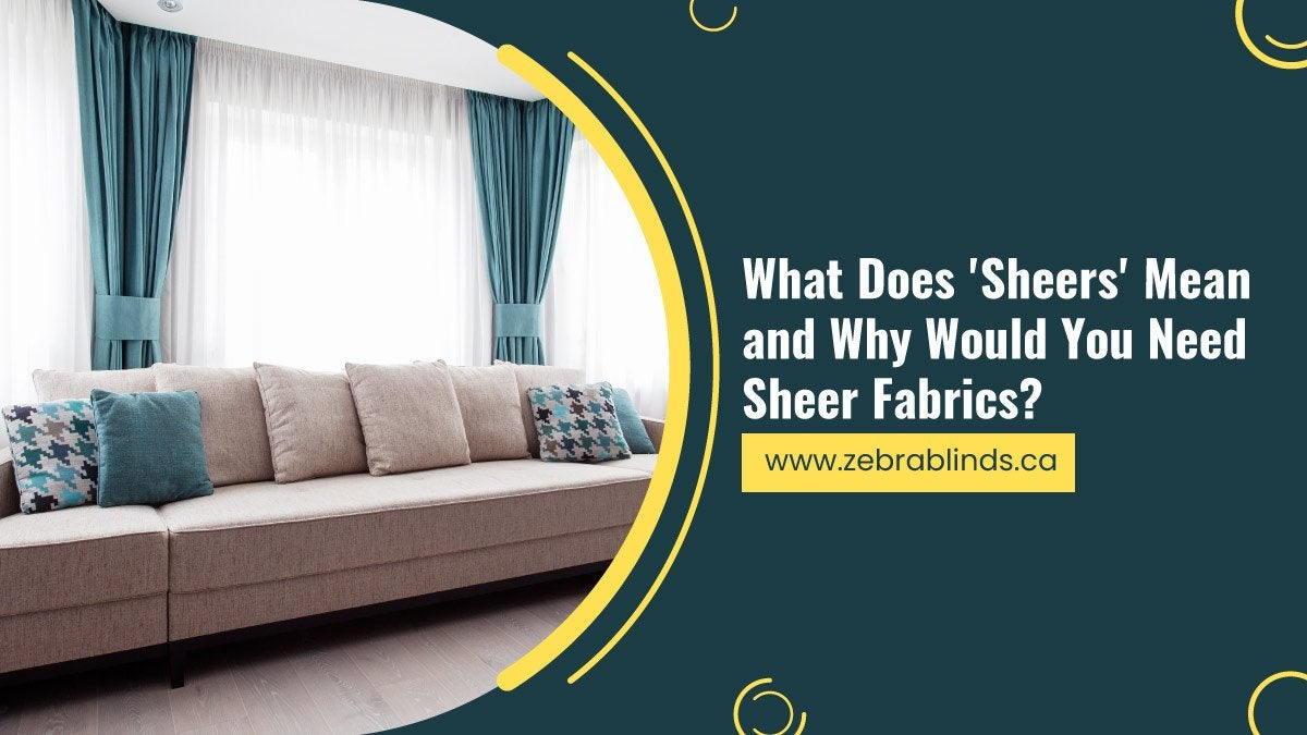 What-Does-Sheers-Mean-and-Why-Would-You-Need-Sheer-Fabrics