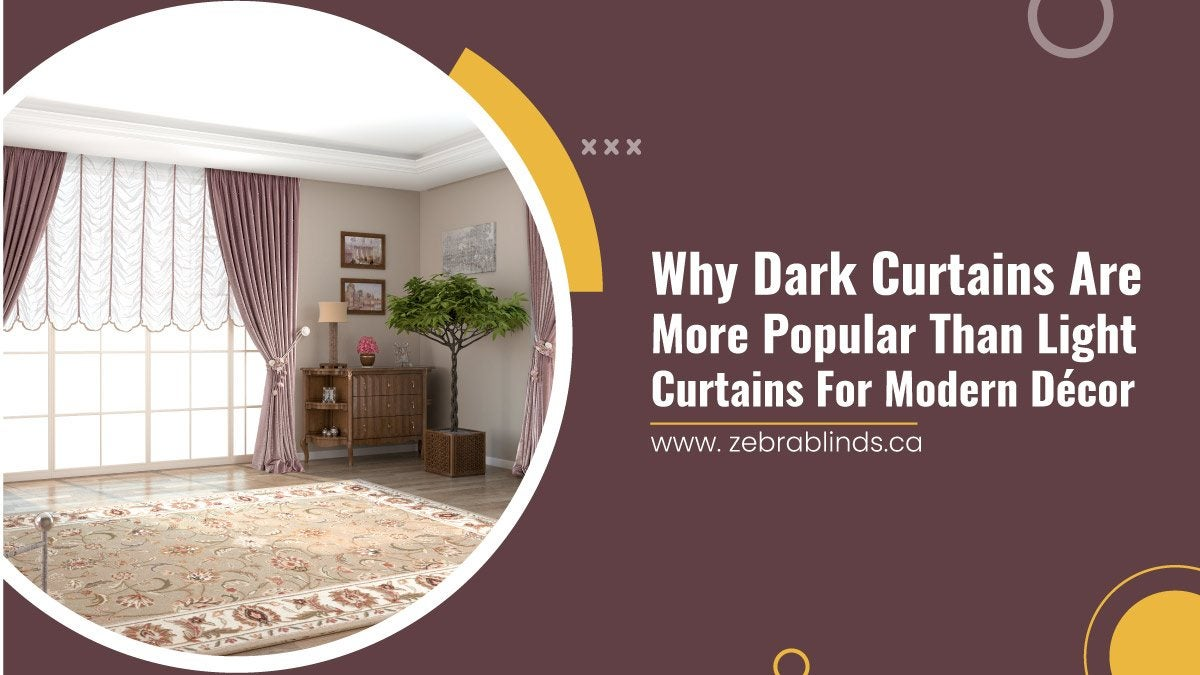Why-Dark-Curtains-Are-More-Popular-Than-Light-Curtains-For-Modern-Decor