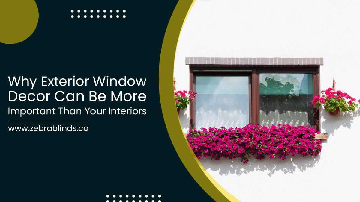Why-Exterior-Window-Decor-Can-Be-More-Important-Than-Your-Interiors