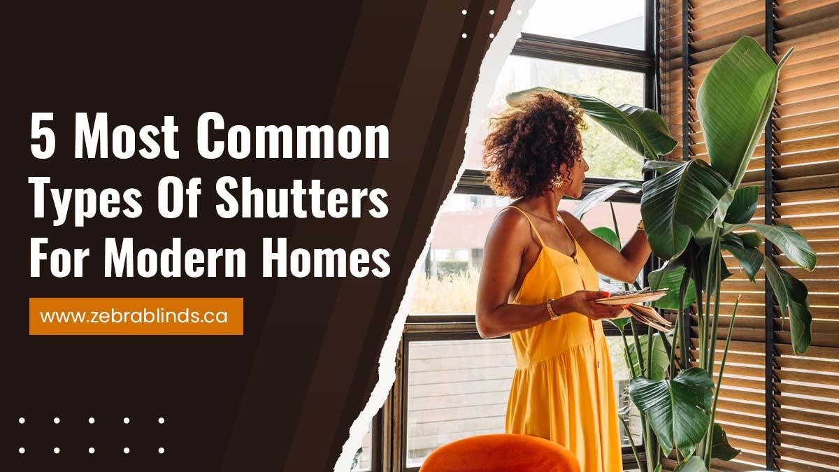 5-Most-Common-Types-Of-Shutters-For-Modern-Homes