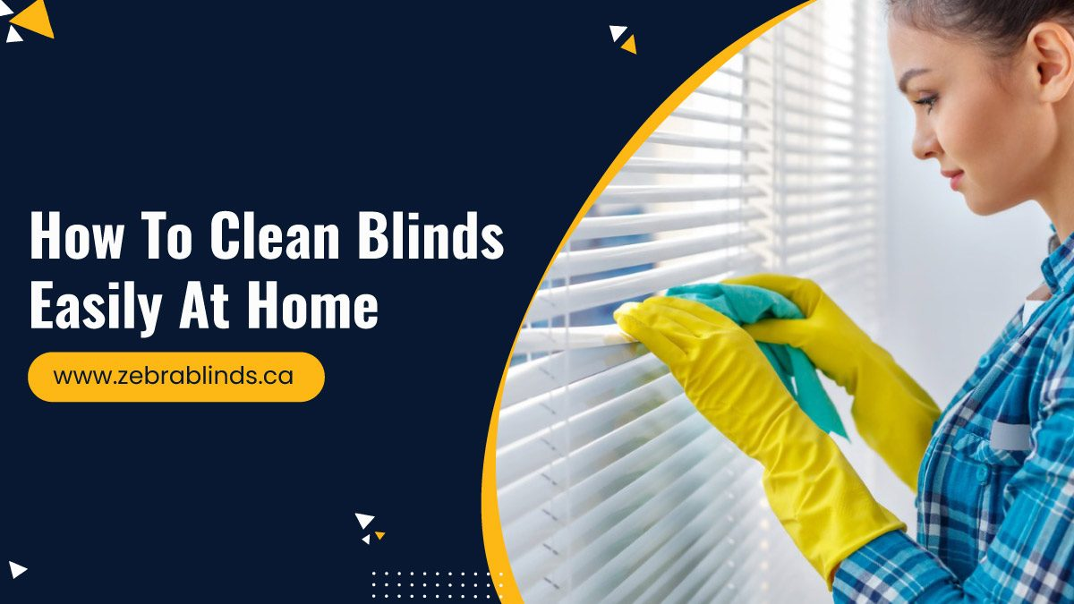 How-To-Clean-Blinds-Easily-At-Home