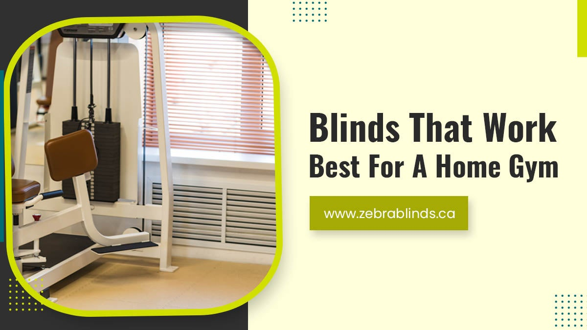 Blinds-That-Work-Best-For-A-Home-Gym