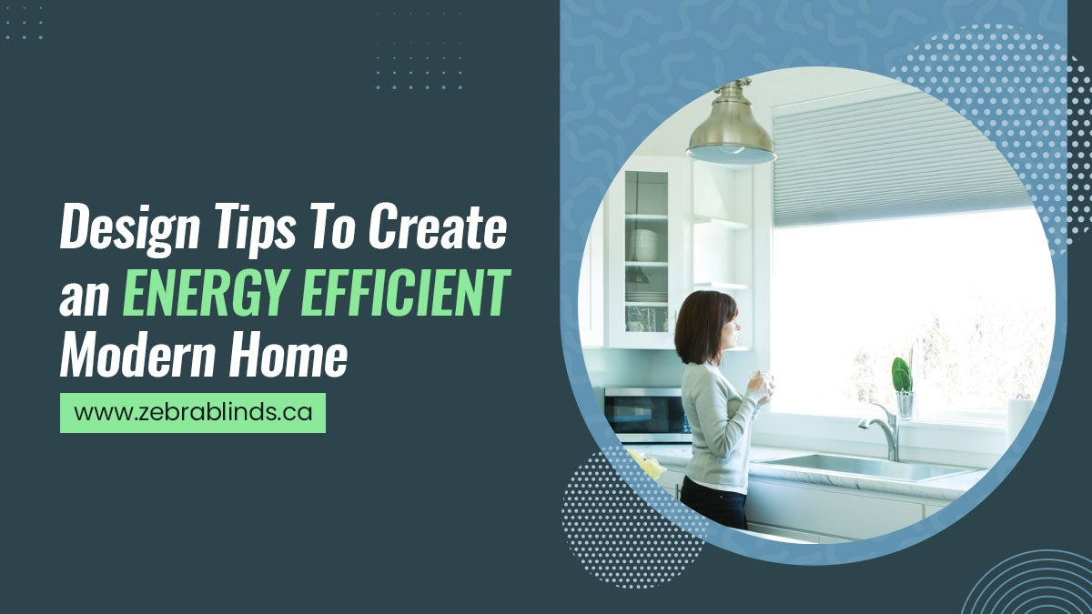 Design-Tips-To-Create-an-Energy-Efficient-Modern-Home