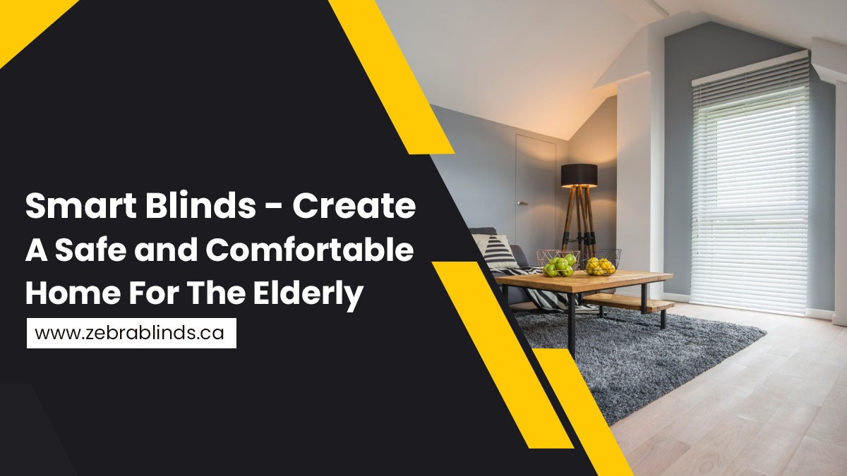 Smart-Blinds-Create-A-Safe-and-Comfortable-Home-For-The-Elderly