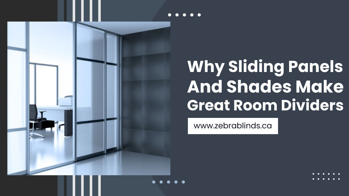 Why-Sliding-Panels-And-Shades-Make-Great-Room-Dividers