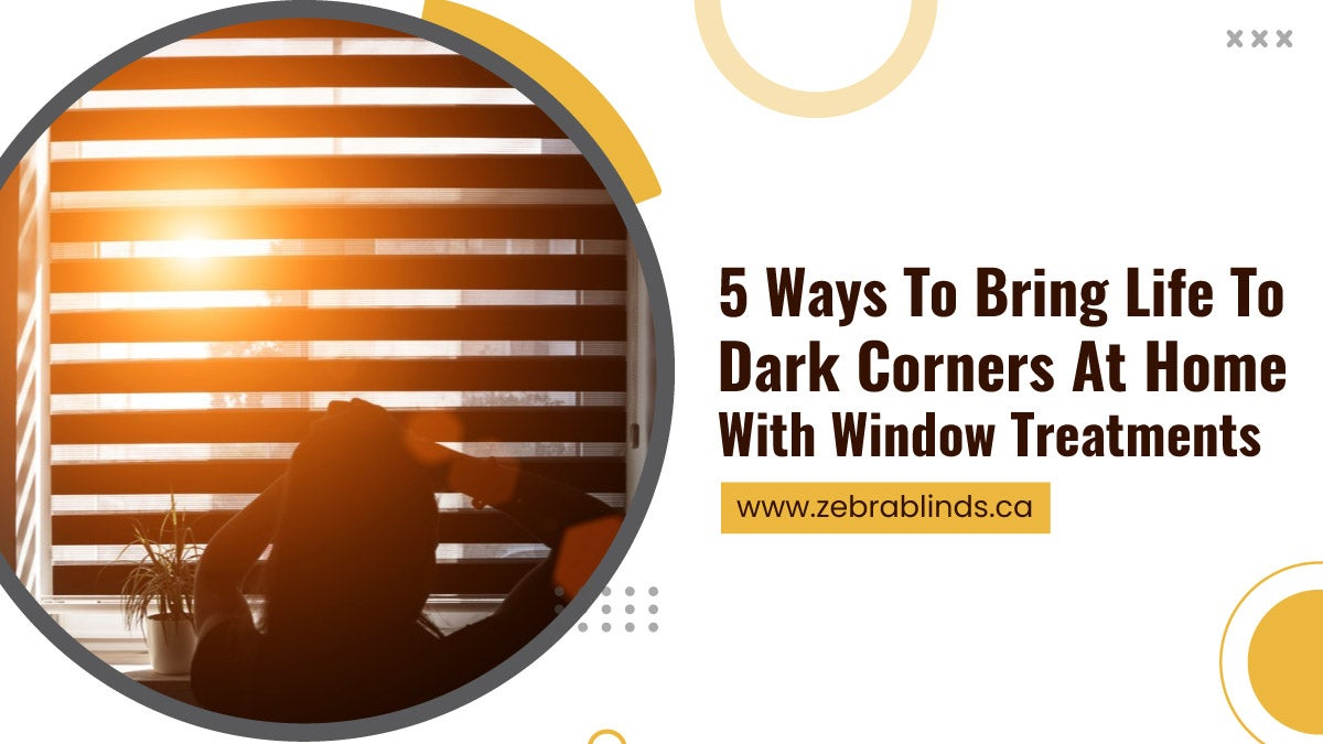 5-Ways-To-Bring-Life-To-Dark-Corners-At-Home-With-Window-Treatments