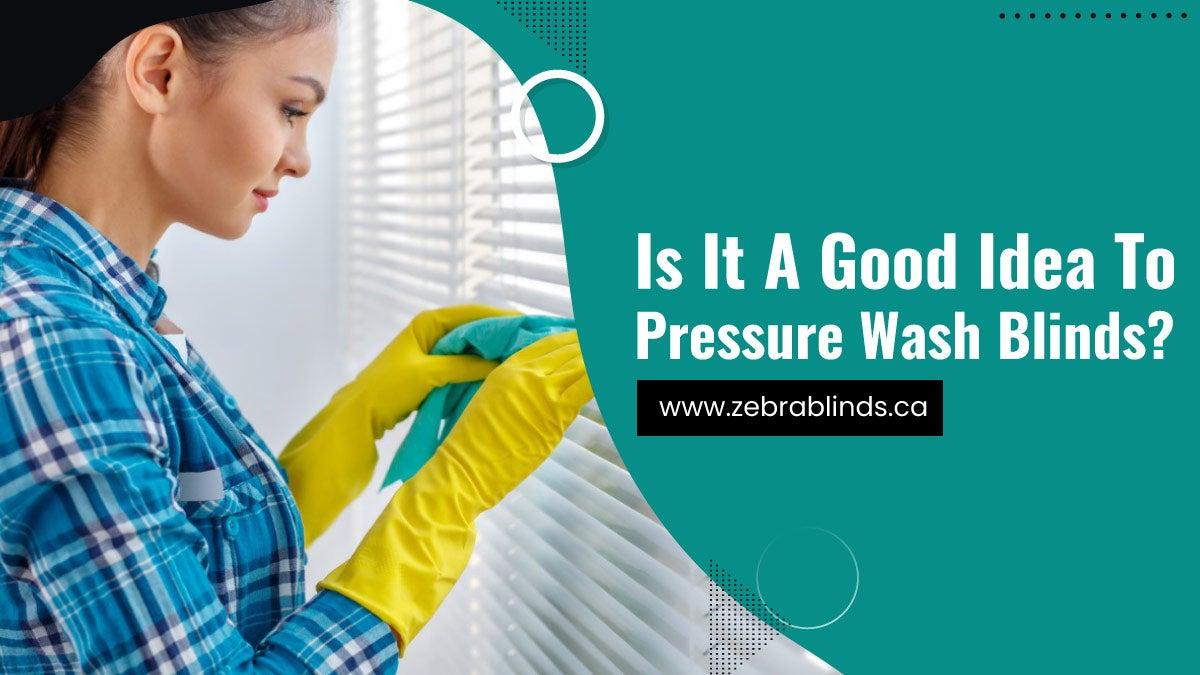 Is-It-A-Good-Idea-To-Pressure-Wash-Blinds