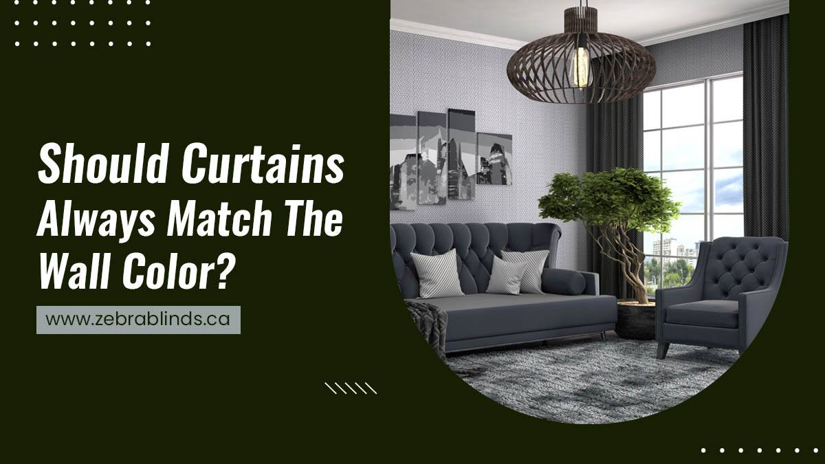 Should Curtains Always Match The Wall Color?