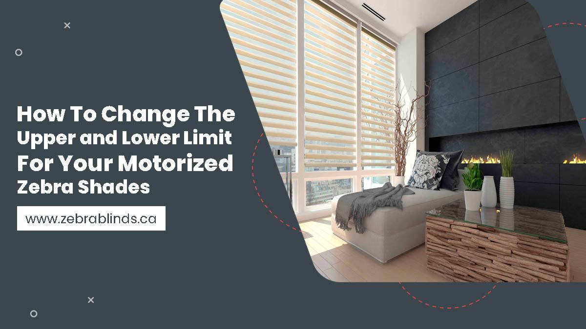 How To Change The Upper and Lower Limit For Your Motorized Zebra Shades