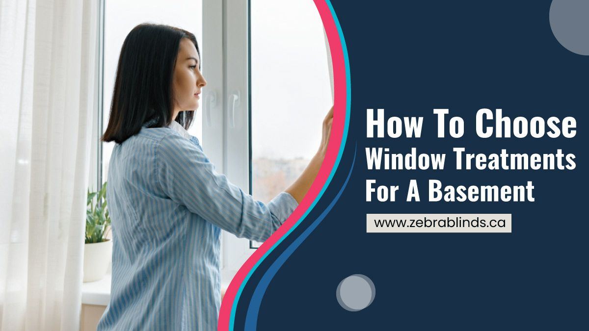 How To Choose Window Treatments For A Basement