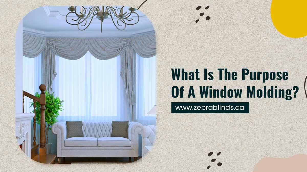 What Is The Purpose Of A Window Molding